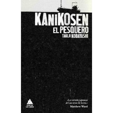 Kanikosen. El Pesquero